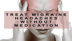 Read more about the article 8 Ways To Treat Migraine Headaches Without Medication