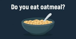 Read more about the article Science Explains What Happens To Your Body When You Eat Oatmeal Every Day